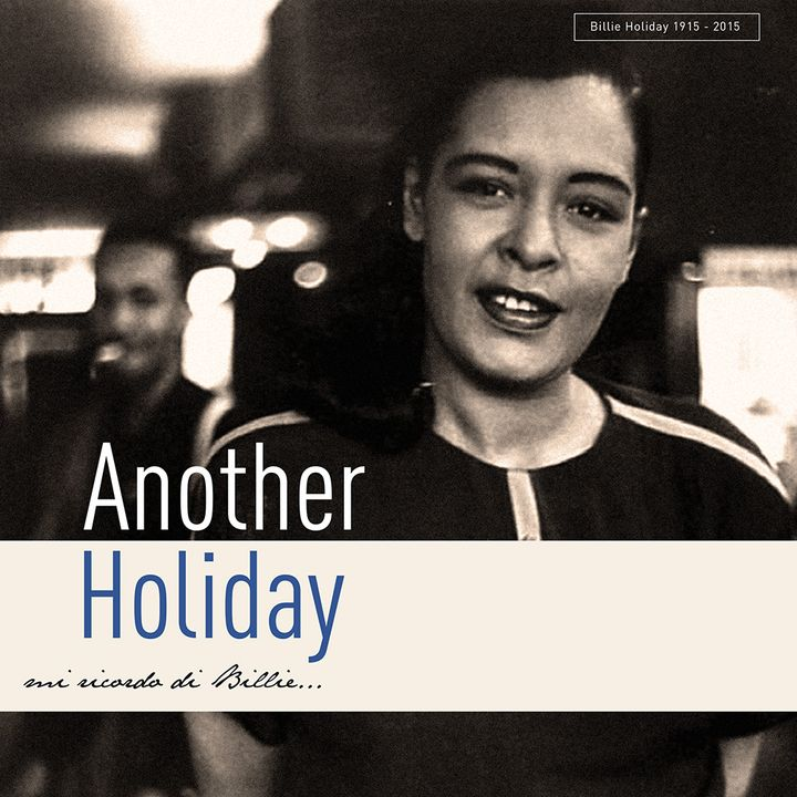 Another Holiday  -  mi ricordo di Billie