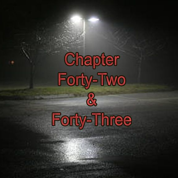 Chapter Forty-Two & Forty-Three | Jellybean and Jingle Juice