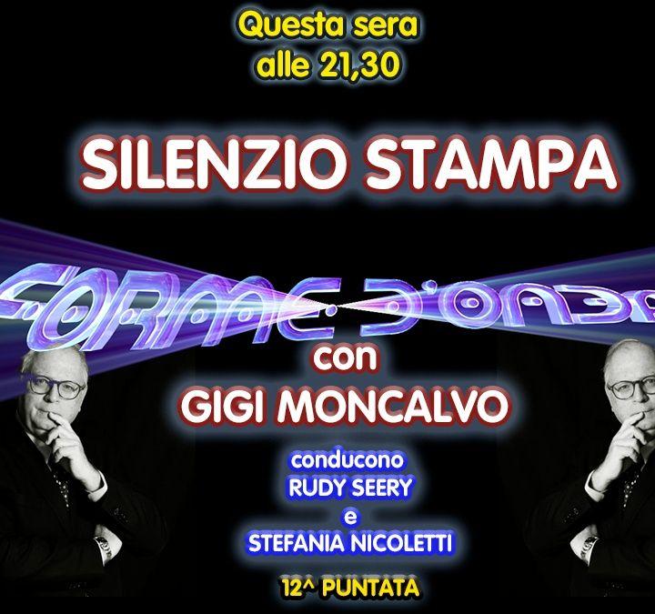 """Forme d'Onda - """"Silenzio Stampa"""" di Gigi Moncalvo - 28/01/2021"""