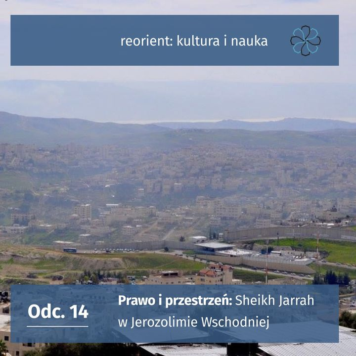14. Prawo i przestrzeń: Sheikh Jarrah w Jerozolimie Wschodniej