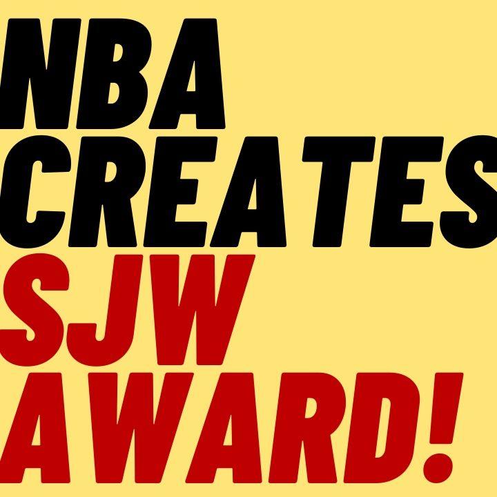 NBA Creates SJW Award - Bad Ratings To Get Even Worse