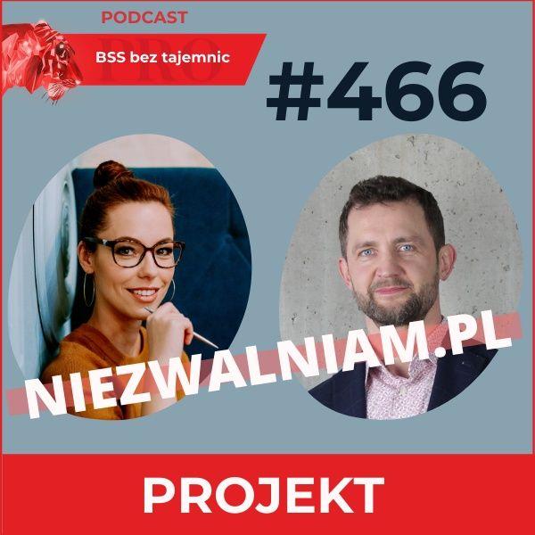 #466 niezwalniam.pl – projekt, który może zmienić rynek pracy