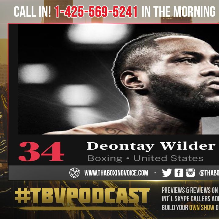 ☎️Deontay Wilder The New Face of Boxing? Ranks Higher Than Canelo or AJ🤯