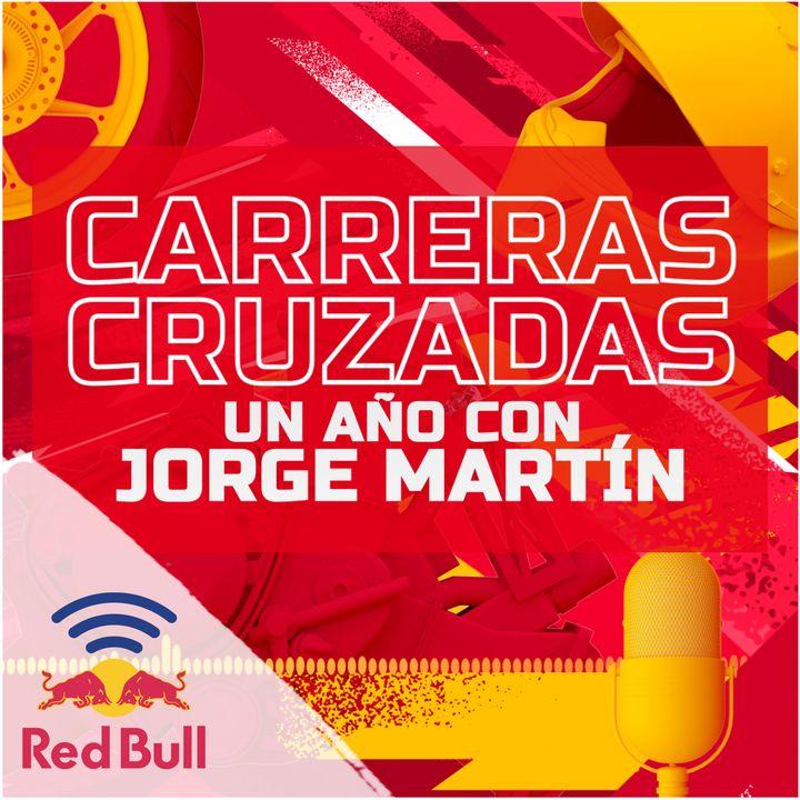 Carreras Cruzadas: Un año con Jorge Martín