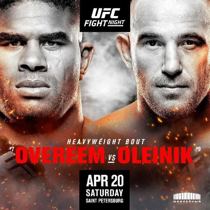 Preview Of UFConESPN+ Headlined By Alistair Overeem vs Aleksei Oleinik In St.Petersberg Russia!!