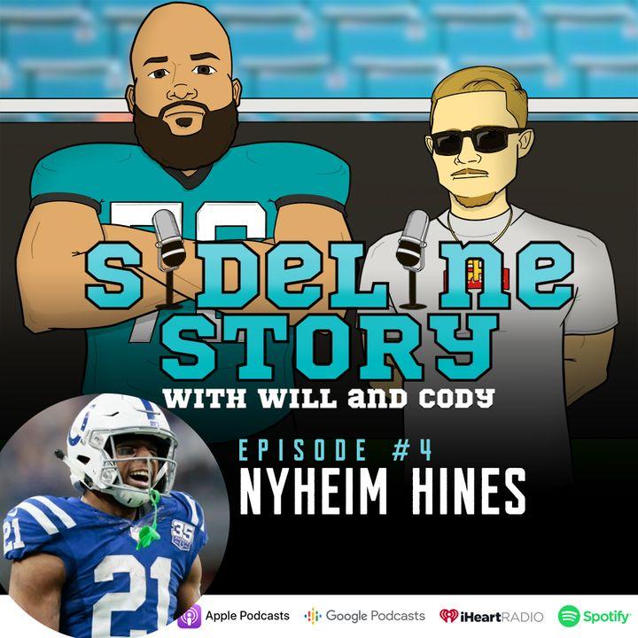 Episode #4 w/ Nyheim Hines