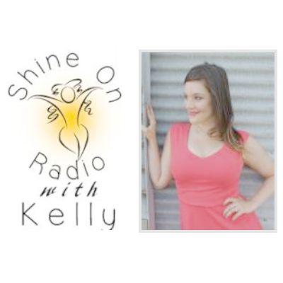 Shine On Radio with Kelly