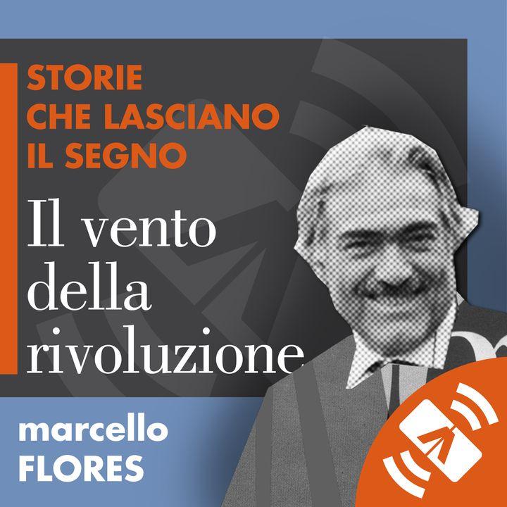 """07 > Marcello FLORES """"Il vento della rivoluzione"""""""