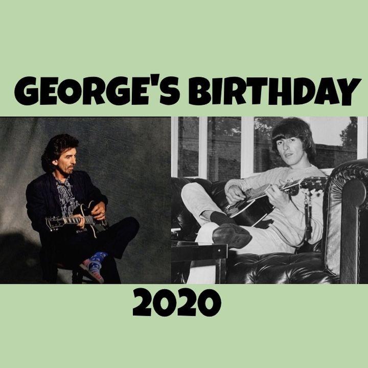 Beatles Hour with Steve Ludwig # 56 - GEORGE'S BIRTHDAY 2020