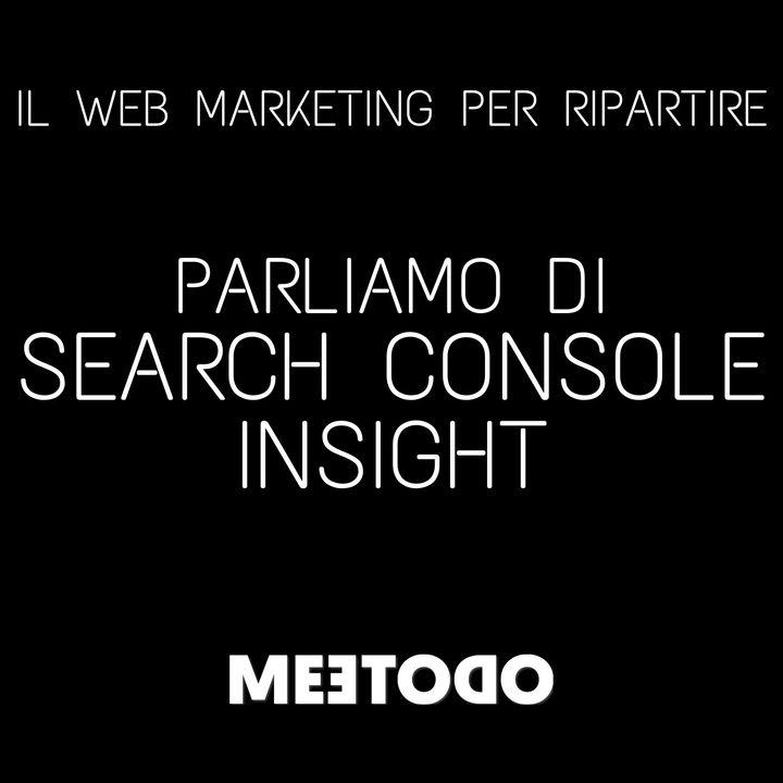 Novità Search Console Insight, cos'è e a cosa serve.