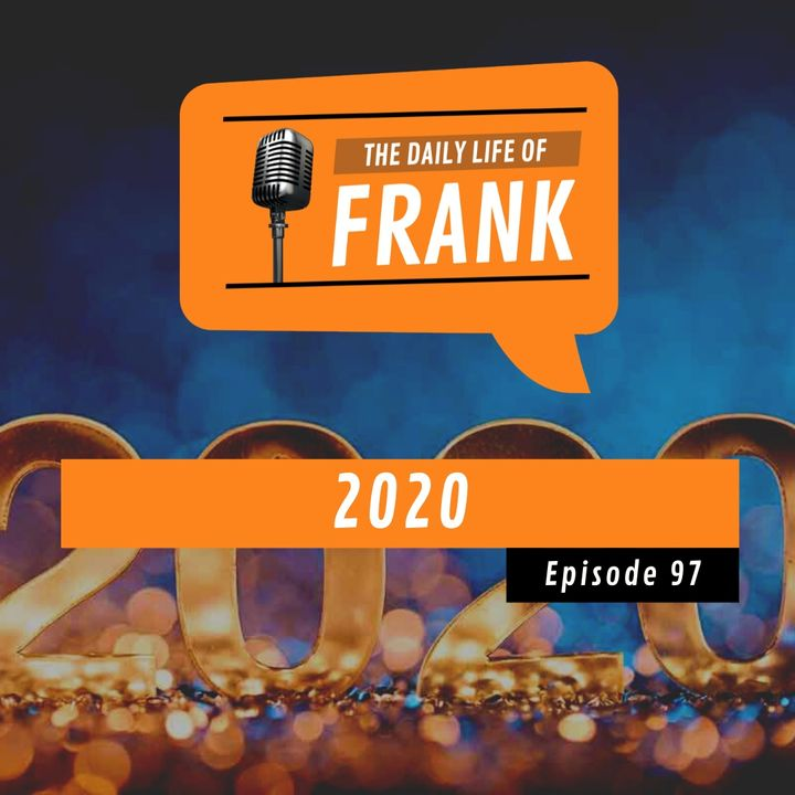 Episode 97 - 2020