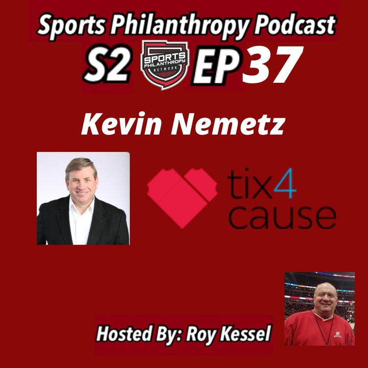 S2:EP37 Kevin Nemetz, Tix4Cause