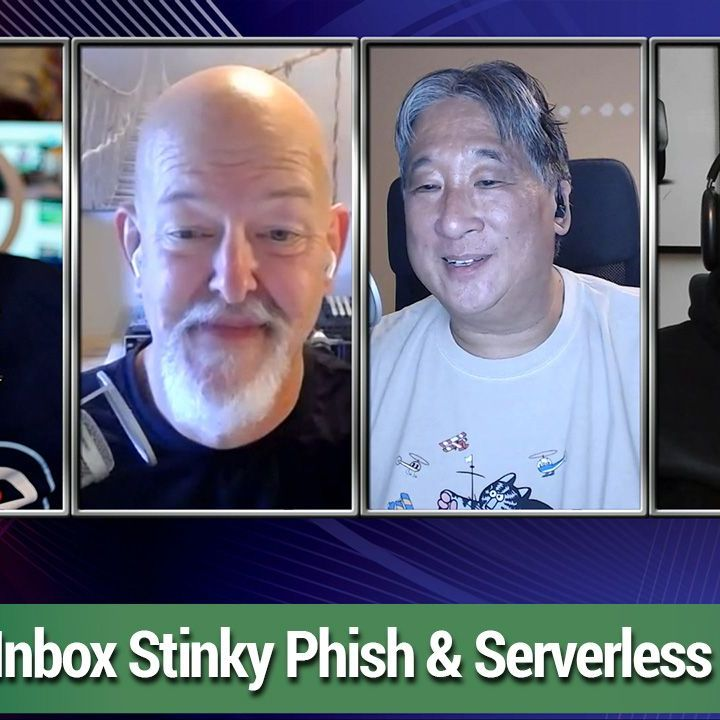 TWiET 450: Serverless Databases - Inbox stinky phish, why printed magazines died, and we talk serverless databases
