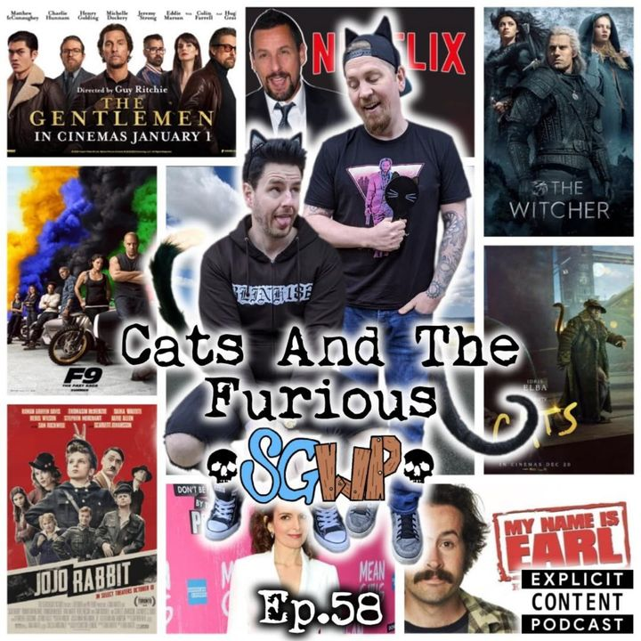 Ep 58 - Cats And The Furious