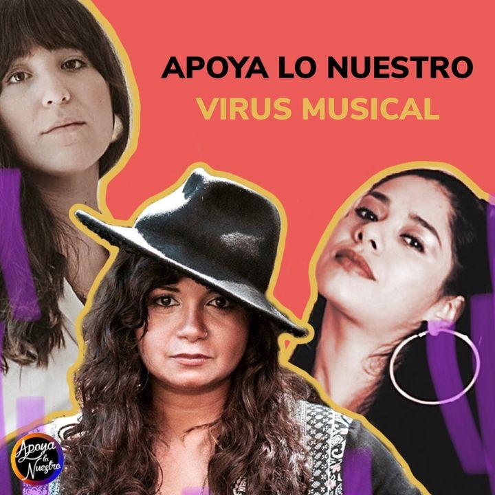 Apoya Lo Nuestro | Virus Musical