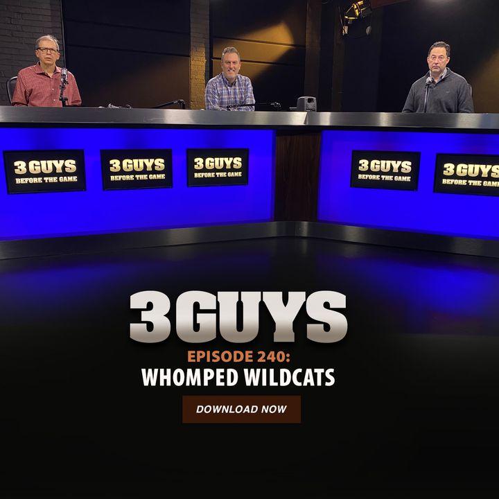 Whomped Wildcats with Tony Caridi, Brad Howe and Hoppy Kercheval
