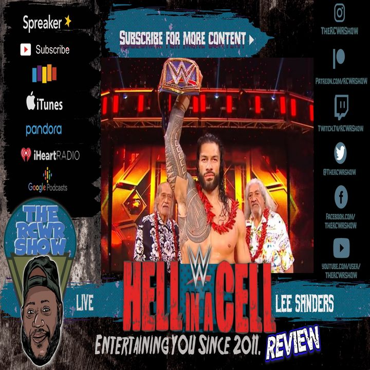 WWE Hell in a Cell 2020 Post Show 10/25/2020: Unhinged Roman Reigns is So Damn Good!