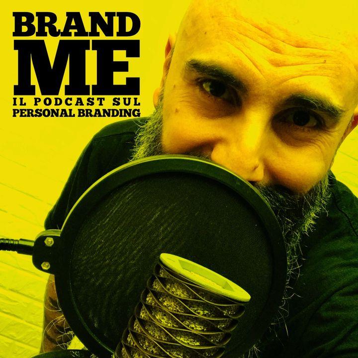 BRAND ME   Personal branding a modo mio