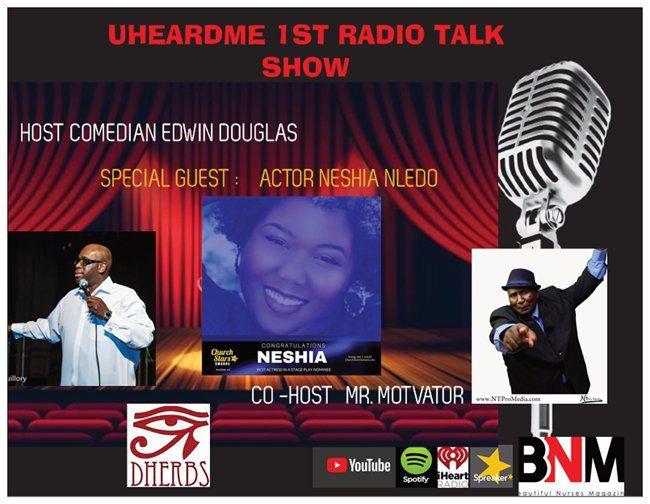 Uheardme 1ST RADIO TALK SHOW - ACTOR NESHIA NLEDO