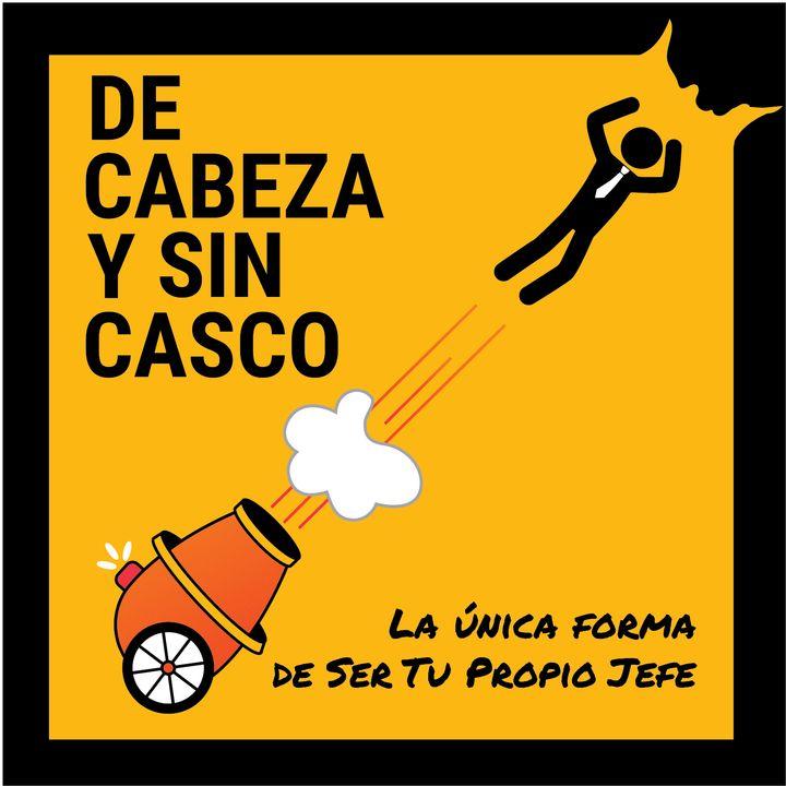 De Cabeza y Sin Casco