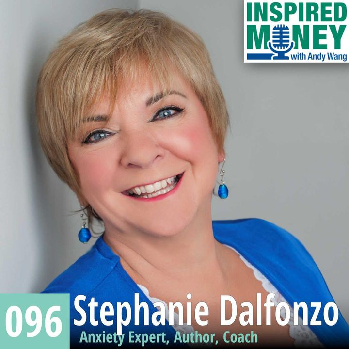096: Break Free From Anxiety with Stephanie Dalfonzo