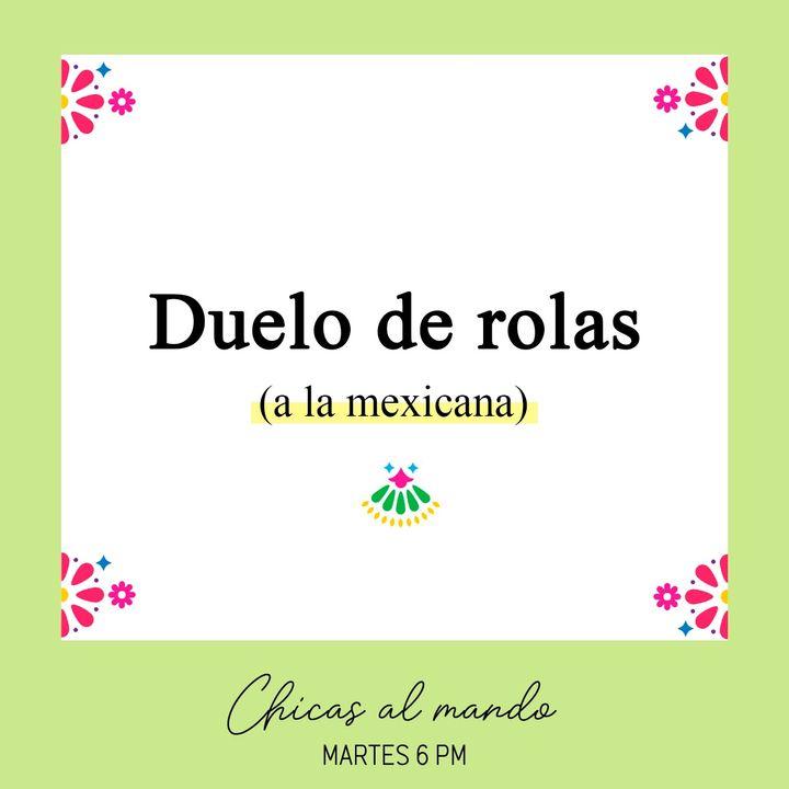 Duelo de rolas mexicano
