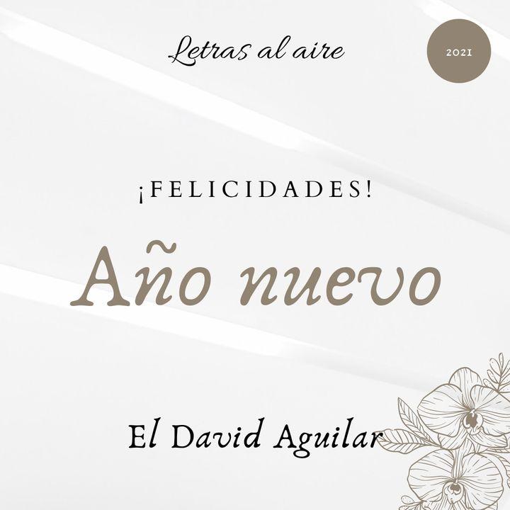 Año nuevo | El David Aguilar