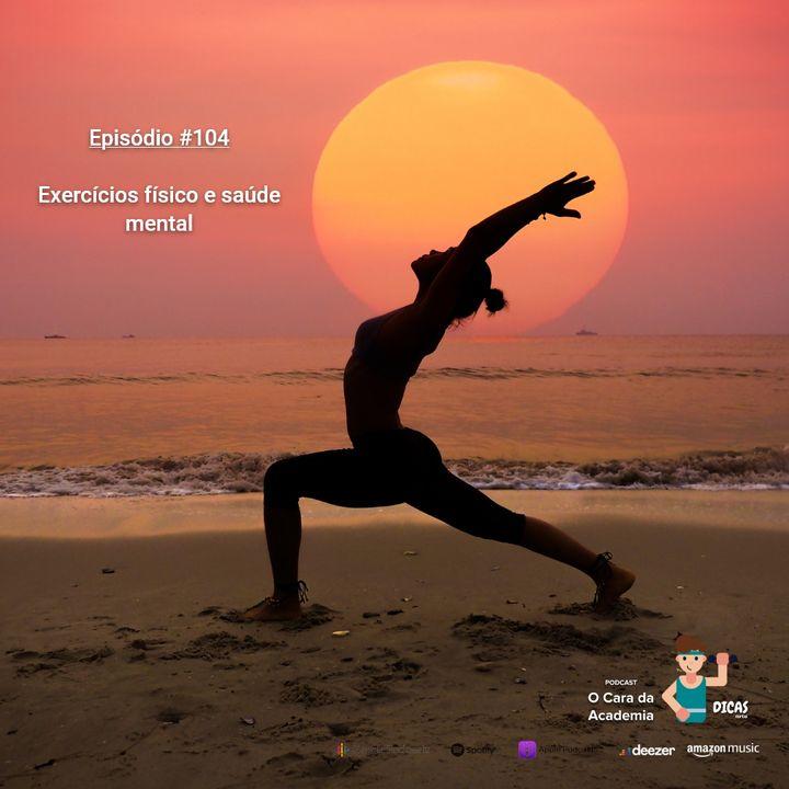 104 Exercícios físico e saúde mental