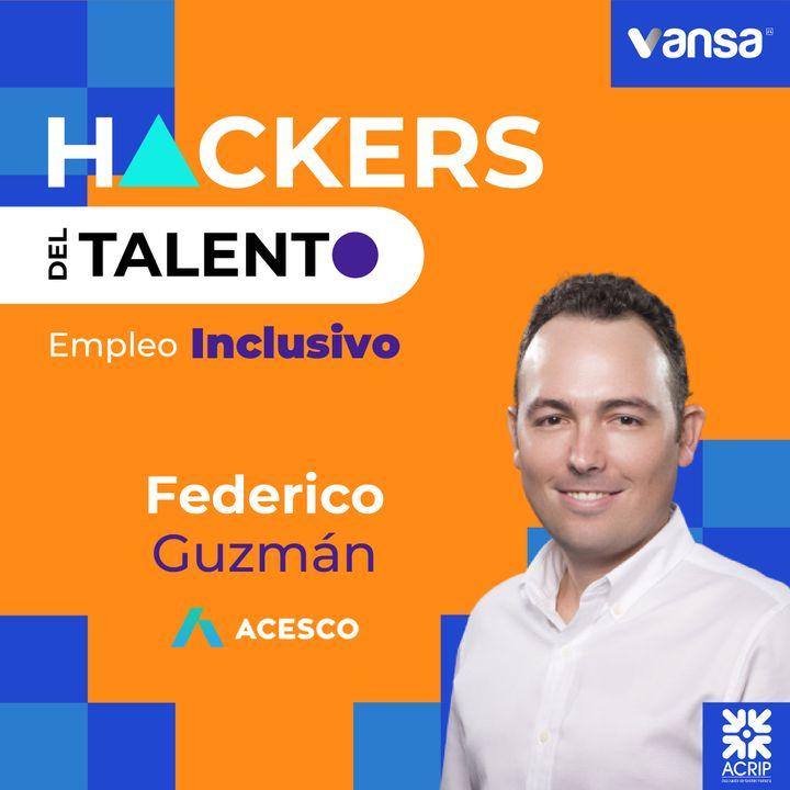 Bonus Track - Federico Guzmán - Acesco -  Empleo Inclusivo