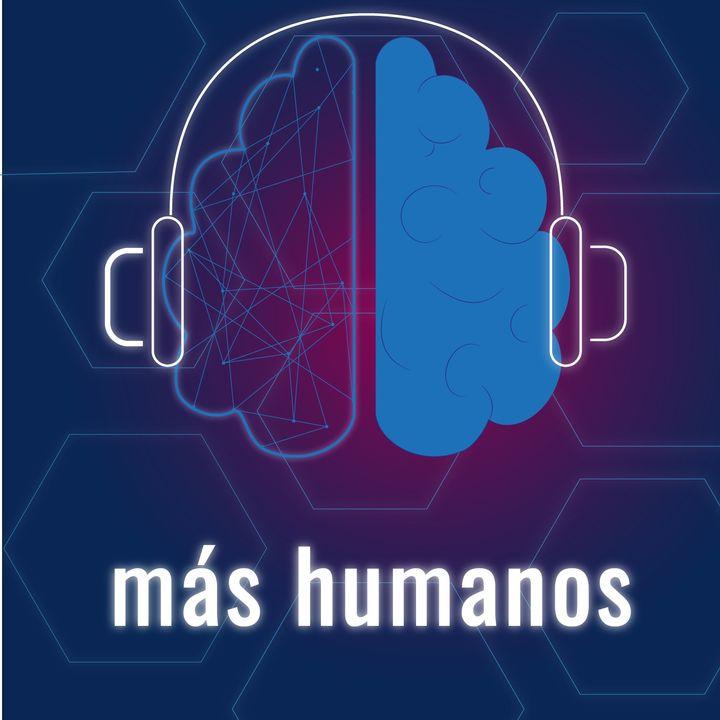 Más Humanos Podcast