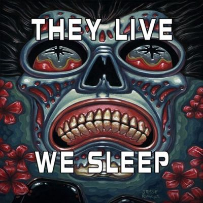 They Live,We Sleep - Wake Up To The Deceit