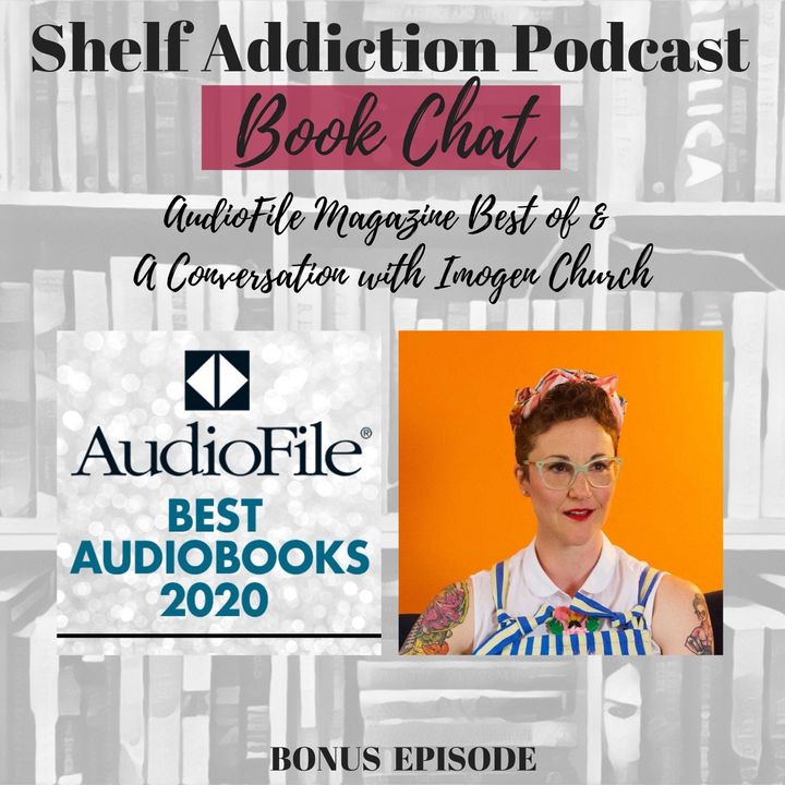 AudioFile's Best of 2020 & A Conversation with Narrator Imogen Church | Bonus Episode