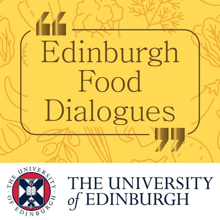 Edinburgh Food Dialogues with David Nabarro