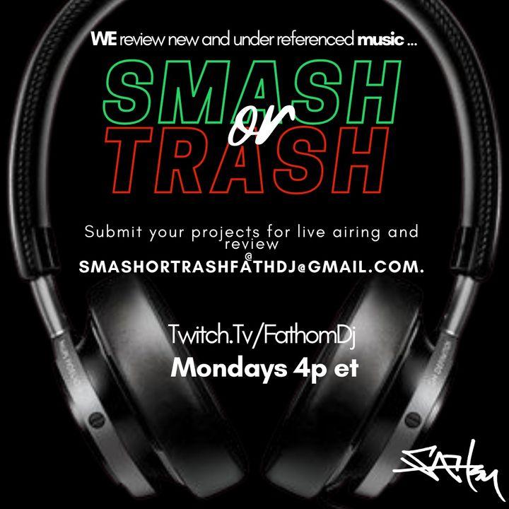 #SmashOrTRASH