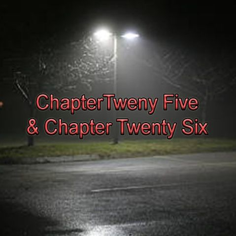 Chapter Twenty-Five & Twenty-Six | The Dumpster