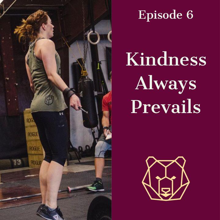 Kindness Always Prevails