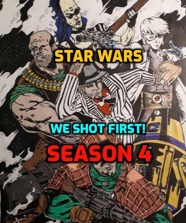 "Star Wars Saga Ed. DOD ""We Shot First!"" S4 Ep. 1 ""Soliloquy"""