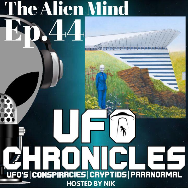 Ep.44 The Alien Mind