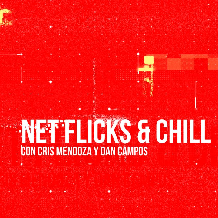 Net Flicks and Chill 44 - Recomendaciones para ver en Streaming en Noviembre 2020