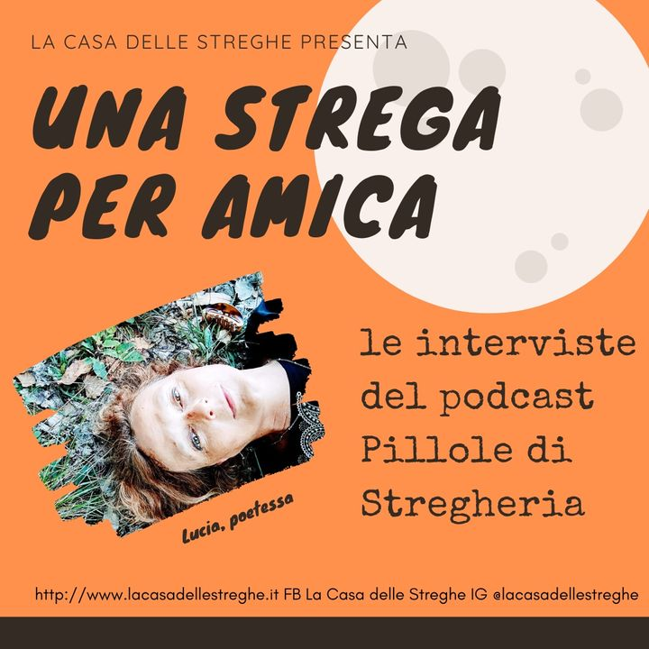Una strega per amica! Intervista a Lucia