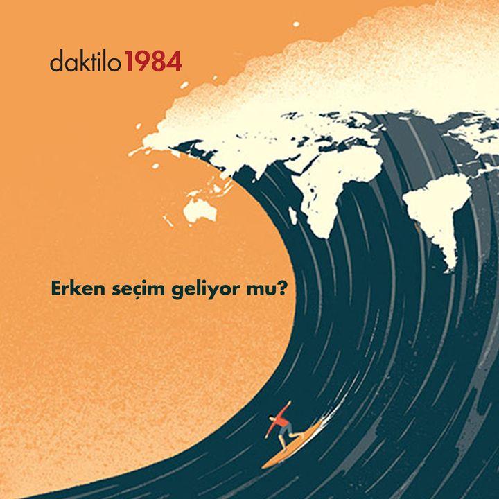 Erken seçim geliyor mu?   Nevşin Mengü & lkan Dalkuç & Nezih Onur Kuru #20