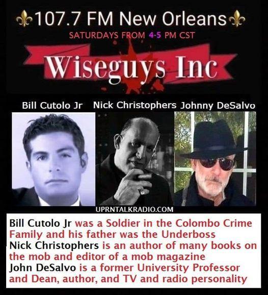Wise Guys Inc.Topic MAFIA RITUALS w/ Bill Cutolo Jr Nick Christophers & John DeSalvo