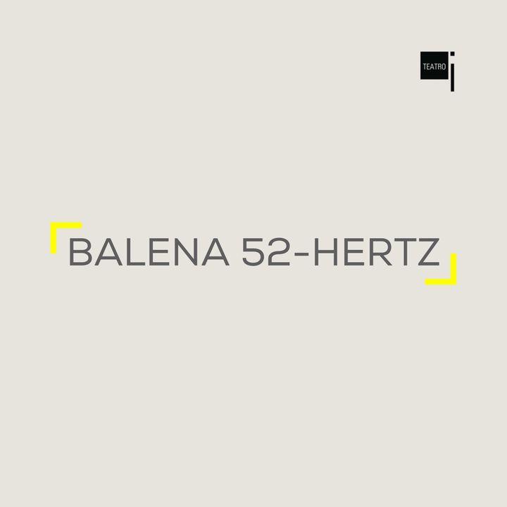 BALENA 52-HERTZ