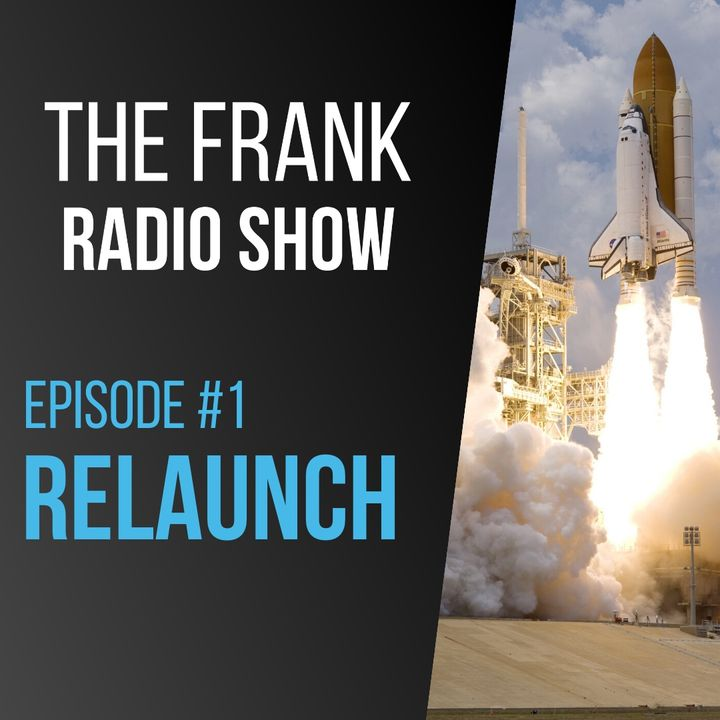 Episode 1 - Relaunch