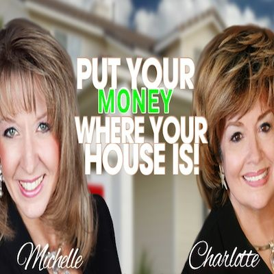 Put Your Money Where Your House Is