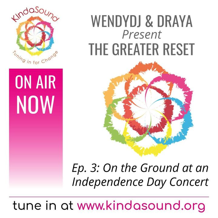 On the Ground at a Concert in 2021 | The Greater Reset with WendyDJ & Draya
