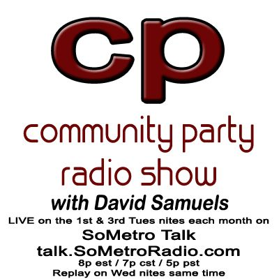 Community Party Radio Hosted by David Samuels with Mary Sanders - Show 28 August 2  2016