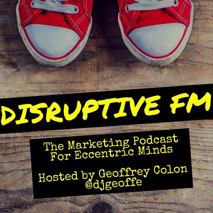 Disruptive FM: Episode 30 Physical As Digital Marketing