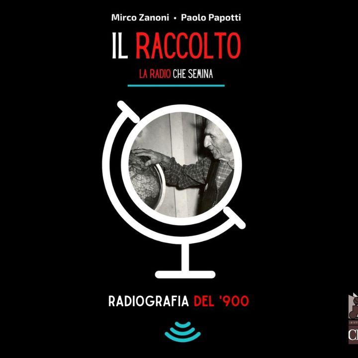 Radiografia del '900 - Puntata 1