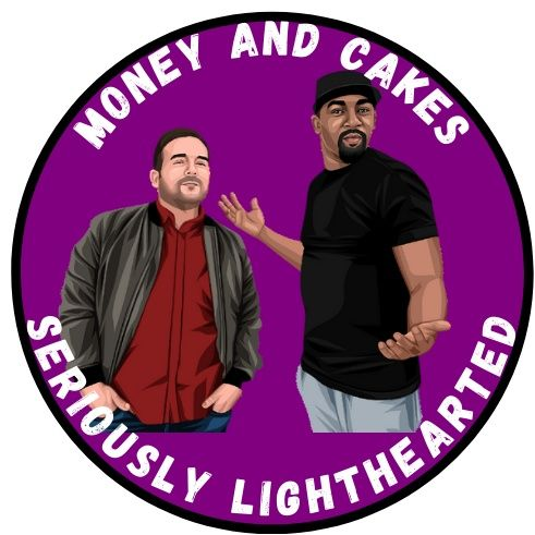 Money and Cakes Episode 5: Male Enhancement and Promiscuous Voices